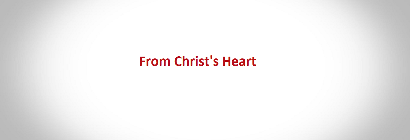 From Christ's Heart